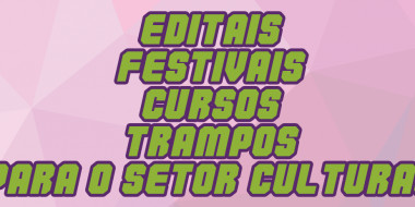 AUDIOVISUAL - Editais, festivais e cursos rolando hoje, 03 de maio!