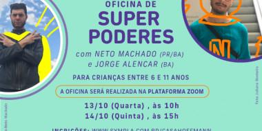 on-line   Oficina de Super Poderes com Neto Machado e Jorge Alencar (BA)   StudioVirtual Casa Hoffmann